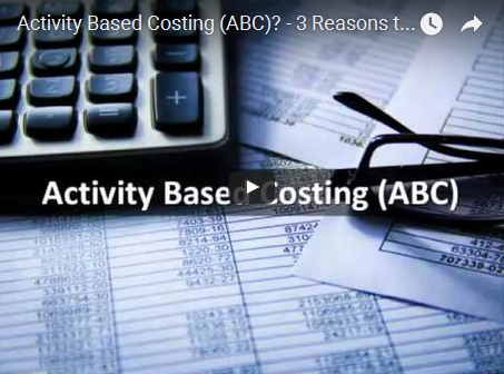 Activity Based Costing (ABC)? – 3 Reasons to say YES